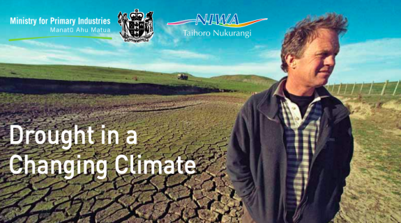 "Image of man in a paddock which says ""Drought in a climate change"" and shows the ministry of primary industries logo."